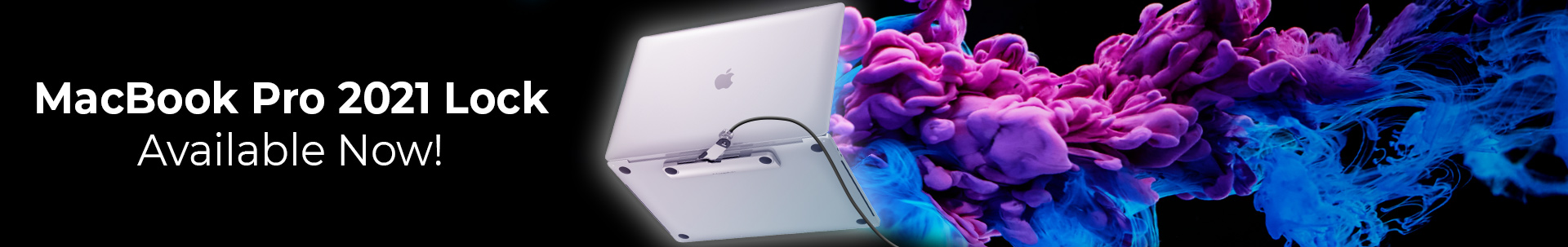 MacBook Pro 2021 Lock Available Now!